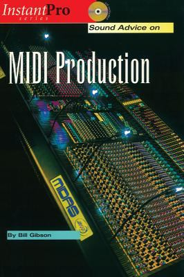 Sound Advice on MIDI Production [With CD] 9781931140287