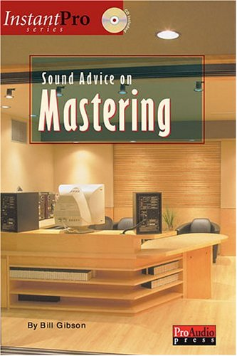Sound Advice on Mastering [With CDROM] 9781931140355