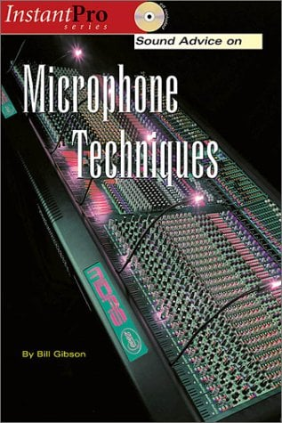 Sound Advice on Microphone Techniques [With CD] 9781931140270