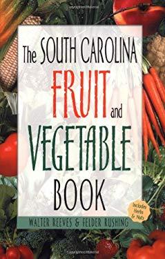 South Carolina Fruit & Ve -OSI 9781930604582