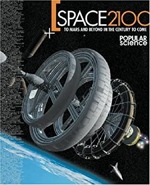 Space 2100 to Mars and Beyond in the Century to Come 9781932273052