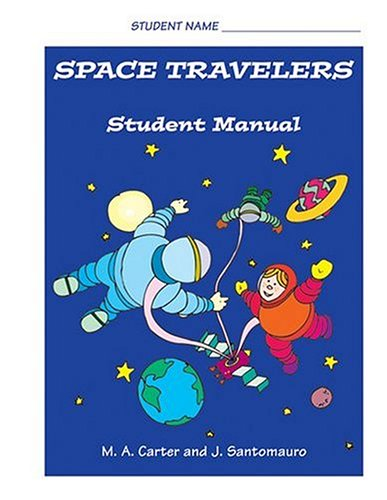 Space Travelers: Student Manual 9781931282628