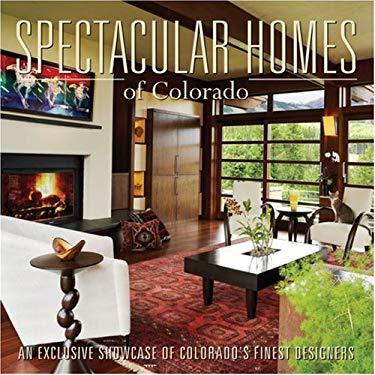 Spectacular Homes of Colorado 9781933415222