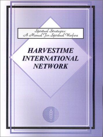 Spiritual Strategies: A Manual for Spiritual Warfare 9781930703056