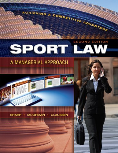 Sport Law: A Managerial Approach 9781934432006