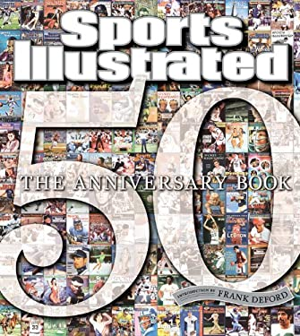 Sports Illustrated: The Anniversary Book 1954-2004 9781932273496