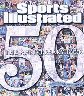 Sports Illustrated: The 50th Anniversary Book 9781933405377