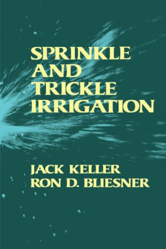 Sprinkle and Trickle Irrigation 9781930665194