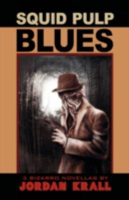 Squid Pulp Blues 9781933929682