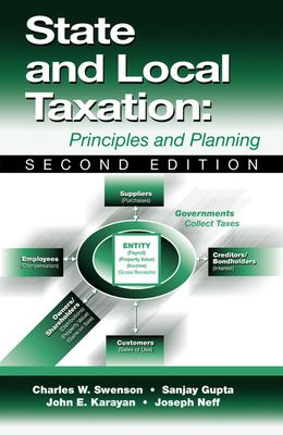State and Local Taxation: Principles and Planning 9781932159172