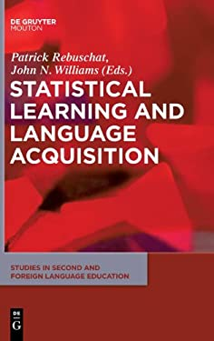 Statistical Learning and Language Acquisition 9781934078235