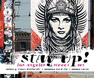 Stay Up!: Los Angeles Street Art 9781937359348