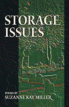 Storage Issues: Poems 1988-2008 9781931038768