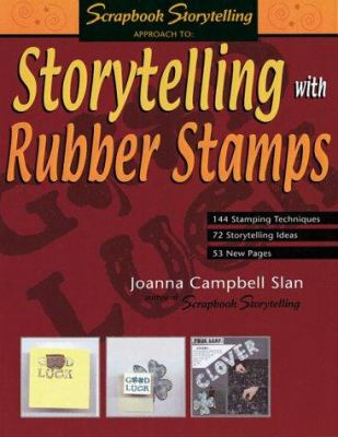Storytelling with Rubber Stamps 9781930500013