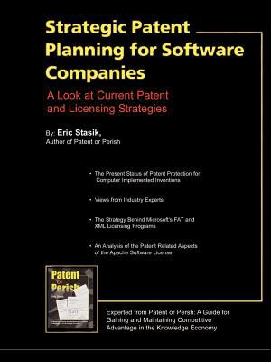 Strategic Patent Planning for Software Companies 9781932813326
