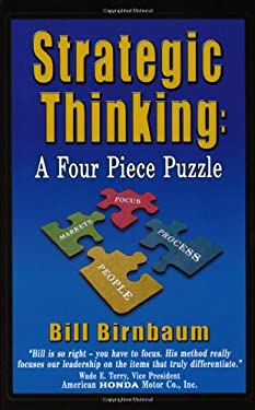 Strategic Thinking: A Four Piece Puzzle 9781932632132