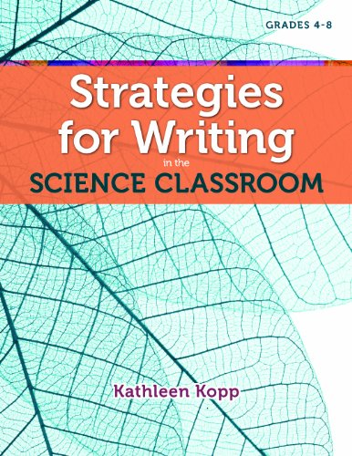 Strategies for Writing in the Science Classroom 9781937412012
