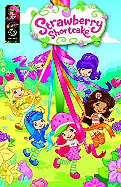 Strawberry Shortcake Digest: Field Day and Other Stories 9781937676360