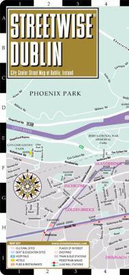 Streetwise Dublin Map - Laminated City Center Street Map of Dublin, Ireland: Folding Pocket Size Travel Map