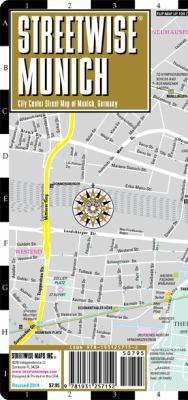 Streetwise Munich Map - Laminated City Street Map of Munich, Germany: Folding Pocket Size Travel Map 9781931257152