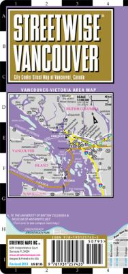 Streetwise Vancouver Map - Laminated City Center Street Map of Vancouver, Canada: Folding Pocket Size Travel Map 9781931257435