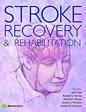 Stroke Recovery and Rehabilitation 9781933864129