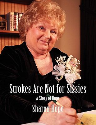 Strokes Are Not for Sissies 9781934956328
