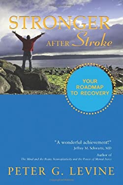 Stronger After Stroke: Your Roadmap to Recovery 9781932603743