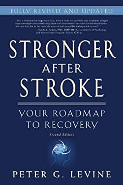 Stronger After Stroke: Your Roadmap to Recovery 9781936303472