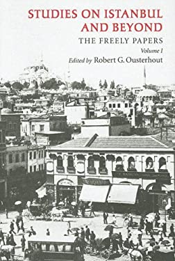 Studies on Istanbul and Beyond 9781934536018