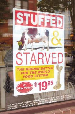 Stuffed and Starved: The Hidden Battle for the World Food System 9781933633497