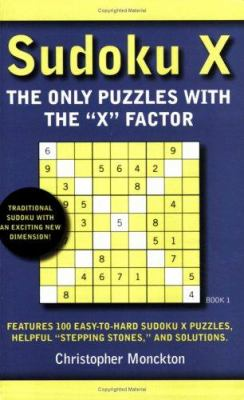 Sudoku X: The Only Puzzles with the 'x' Factor 9781932112450