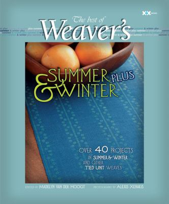 The Best of Weaver's Summer and Winter Plus 9781933064215