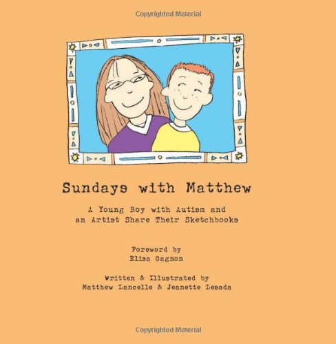 Sundays with Mathew: A Young Boy with Autism and an Artist Share Their Sketchbooks 9781931282840