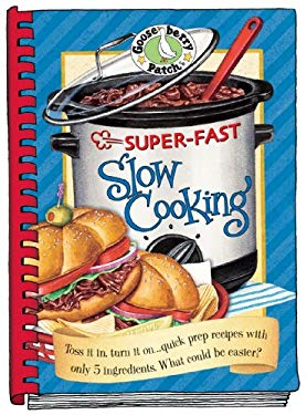 Super-Fast Slow Cooking 9781933494555