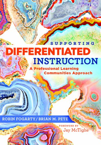 Supporting Differentiated Instruction: A Professional Learning Communities Approach 9781935249559