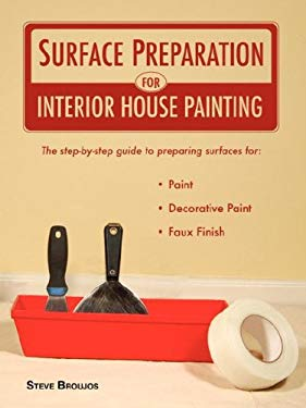 Surface Preparation for Interior House Painting 9781933073613