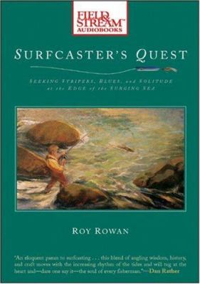 Surfcaster's Quest: Seeking Stripers, Blues, and Solitude at the Edge of the Surging Sea