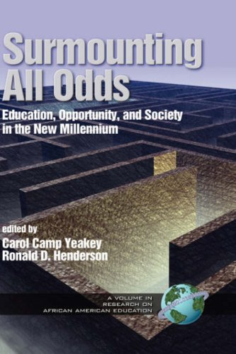 Surmounting All Odds: Education, Opportunity, and Society in the New Millennium (Hc Vol 1) 9781931576277