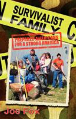 Survivalist Family Prepared Americans for a Strong America 9781935018254