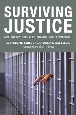 Surviving Justice: America's Wrongfully Convicted and Exonerated 9781932416237