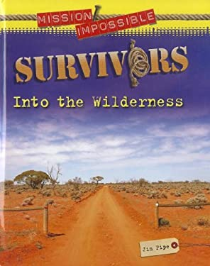 Survivors: Into the Wilderness 9781936333271