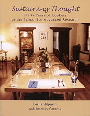 Sustaining Thought: Thirty Years of Cookery at 9781930618831