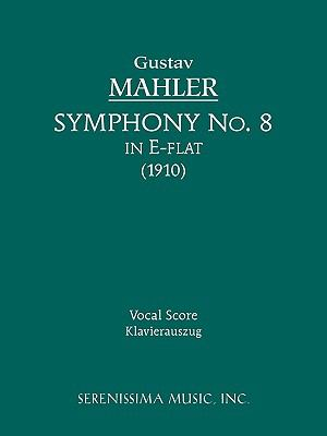 Symphony No. 8 - Vocal Score 9781932419467