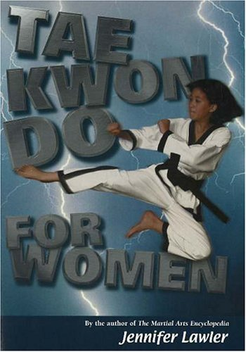 Tae Kwon Do for Women 9781930546448