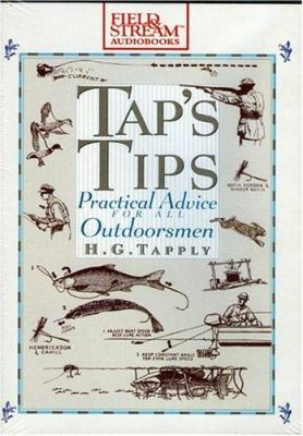 Tap's Tips: Practical Advice for All Outdoorsmen 9781932378931