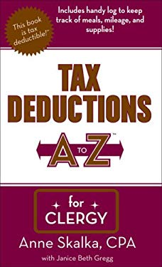 Tax Deductions A to Z for Clergy 9781933672137