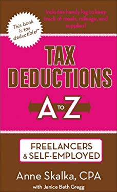 Tax Deductions A to Z for Freelancers & Self-Employed 9781933672465
