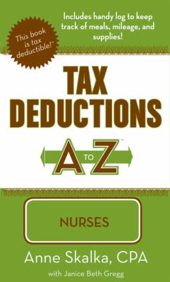 Tax Deductions A to Z for Nurses 9781933672236