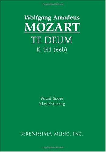 Te Deum, K. 141 (66b) - Vocal Score 9781932419412